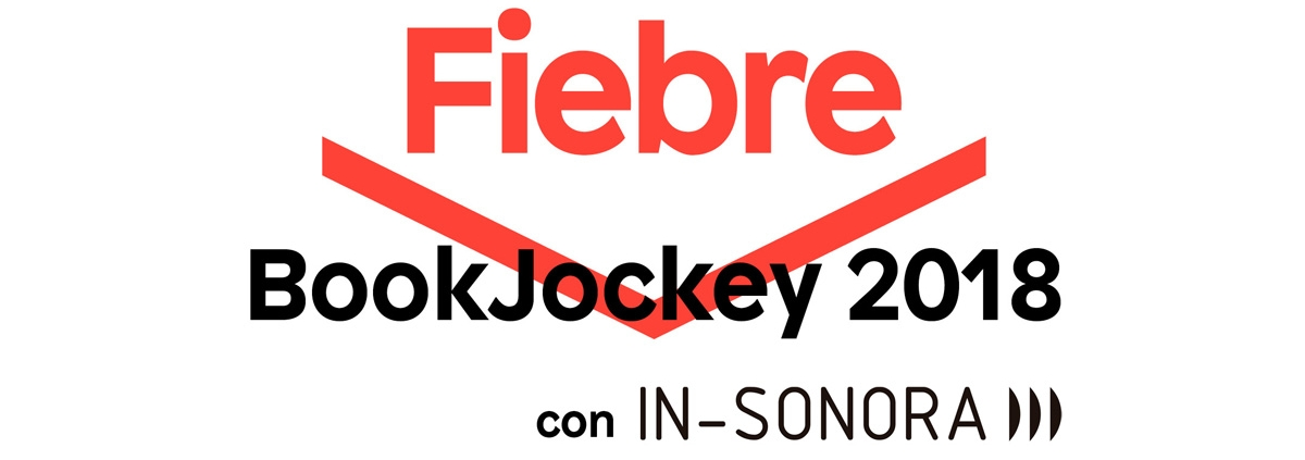 Convocatoria BookJockey2018 Fiebre IN-SONORA